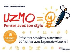 M.Haussmann- UZMO - Penser avec son stylo