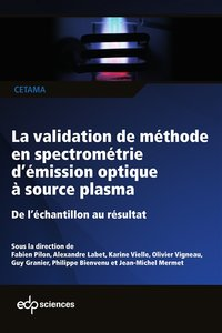 La validation de méthode en spectrométrie d'émission optique à source plasma, ICP-OES
