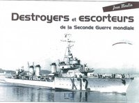 Destroyers et escorteurs de la Seconde Guerre mondiale