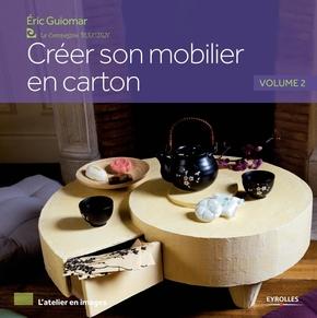 Éric Guiomar- Créer son mobilier en carton - volume 2