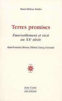 Terres promises emerveillement et recit au xxeme siecle