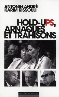 Hold-uPS, arnaques et trahisons