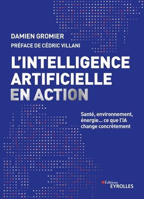 D.Gromier- L'intelligence artificielle en action