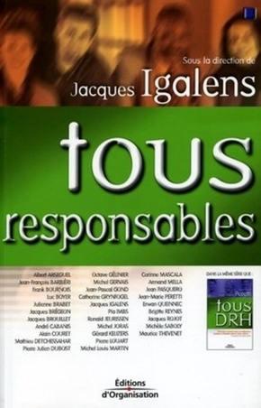 J.Igalens, Collectif  - Editions d'Organisation- Tous responsables