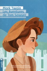 Les aventures de tom sawyer (nouvelle traduction)