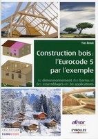 Construction bois : l'eurocode 5 par l'exemple