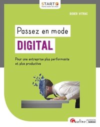 Passez en mode digital