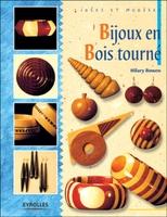 Hilary Bowen - Bijoux en bois tourne