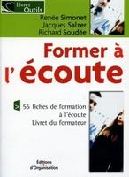 R.Simonet, J.Salzer, R.Soudée - Former à l'écoute