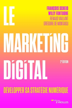 F.Scheid, R.Vaillant, G.de Montaigu- Le marketing digital