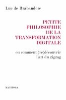 Petite philosophie de la transformation digitale