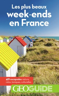 Les plus beaux week-ends en france