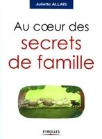 J.Allais - Au coeur des secrets de famille