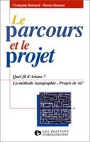 R.Simonet - Le parcours et le projet quel fil d'ariane ?