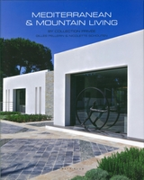 Mediterranean and Mountain living by Collection privée