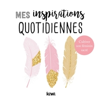 Mes inspirations quotidiennes
