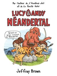 Lucy et Andy t.1