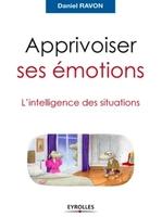 Daniel RAVON - Apprivoiser ses émotions