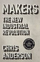 Makers - The New Industrial Revolution