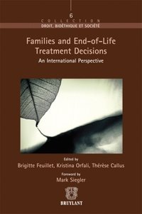 Families and end-of-life treatment decisions : international perspective