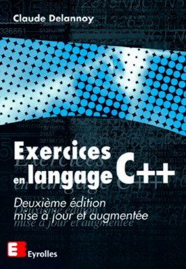Exercice En Langage C C Delannoy 2e Edition Editions Eyrolles