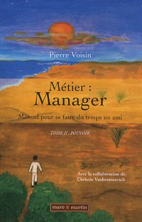 Métier : Manager - Tome II