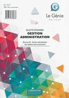 Gestion administration - Sujets d'examen