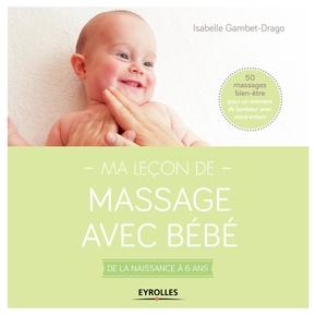 Isabelle Gambet-Drago- Ma leçon de massage avec bébé