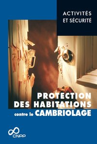 Protection des habitations contre le cambriolage