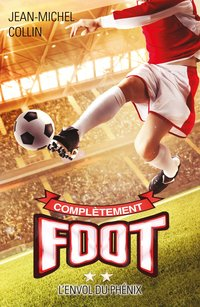 Complètement foot - Tome 2
