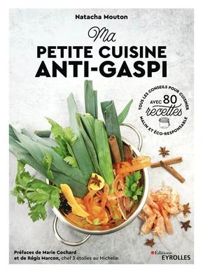 N.Mouton, M.Revel- Ma petite cuisine anti-gaspi