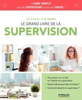 E.Devienne, Collectif Eyrolles - Le grand livre de la supervision