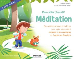 M.Locatelli, T.Tessier- Mon cahier récréatif Méditation