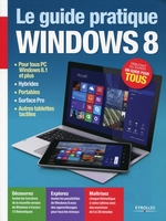 Fabrice Neuman - Le guide pratique windows 8