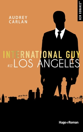 International Guy - Tome 12 - Los Angeles
