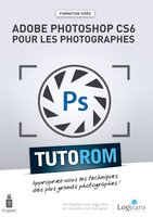 Tutorom Adobe Photoshop CS6 pour les Photographes