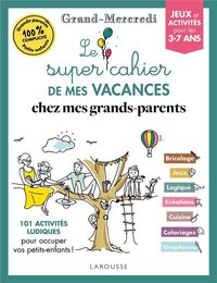 Le super cahier de vacances - Chez mes grands-parents