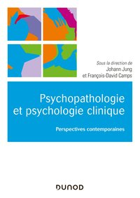 Psychopathologie et psychologie clinique