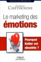 Georges Chétochine - Le marketing des émotions