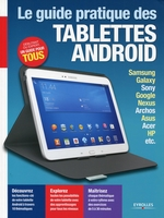 Yann Garret - Le guide pratique des tablettes Android