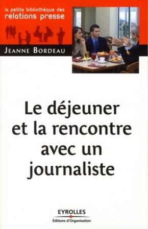 Jeanne Bordeau- Le déjeuner et la rencontre avec un journaliste