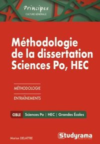 Méthodologie de la dissertation sciences po, HEC