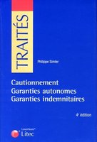 Cautionnement - Garanties autonomes - Garanties indemnitaires