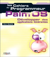 Olivier Auverlot - Palm OS -  Développer des applications itinérantes