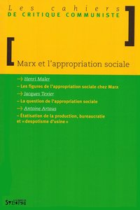 Marx et l'appropriation sociale
