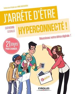 C.Lejealle- J'arrête d'être hyperconnecté !