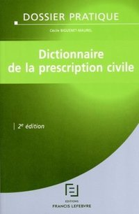 Dictionnaire de la prescription civile