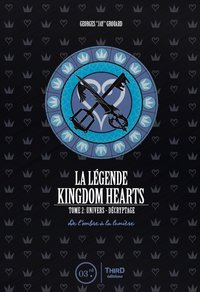 La légende Kingdom hearts - Tome 2
