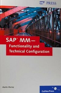 SAP MM - Functionality and Technical Configuration - M  Murray - Librairie  Eyrolles