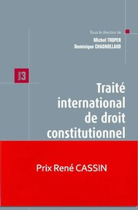 Traité international de droit constitutionnel - Tome 3 - 1re ed.